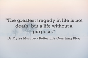 The Greatest Tragedy In Life Is Not Death…
