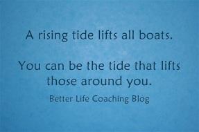 A Rising Tide Lifts AllBoats