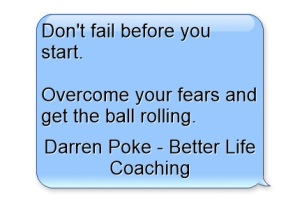 Don't Fail Before You Start