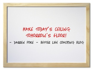 Make Today's Ceiling Tomorrow's Floor