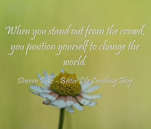 When-you-stand-out-from