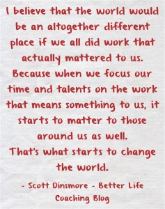 Scott Dinsmore Quote
