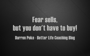 Fear-sells-but-you-dont