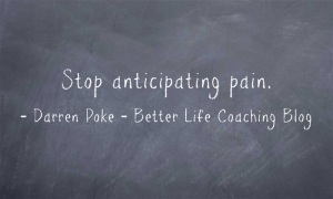 Stop-anticipating-pain
