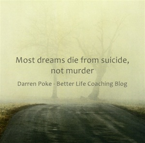 Most-dreams-die-from