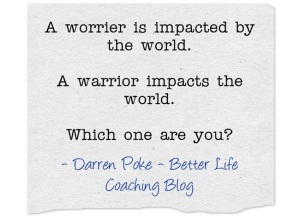 A worrier or a warrior