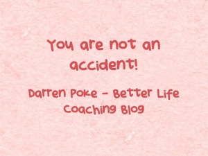 You-are-not-an-accident