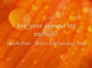 are-your-dreams-big